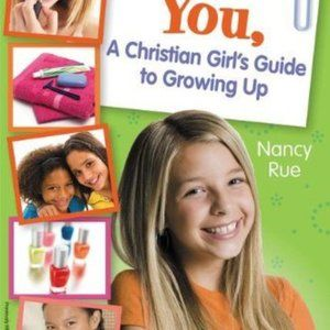 You! a Christian Girl's Guide to Growing up 1192